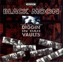 Black Moon- Diggin In Dah Vaults