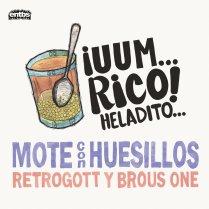 Brous One x Retrogott- Mote con Huesillos