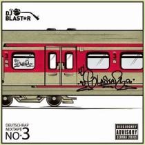 DJ Blastar- Deutschrap Mixtape Vol. III