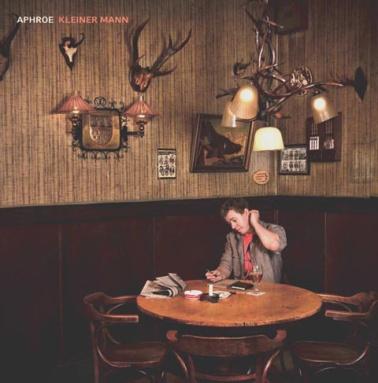 Aphroe- Kleiner Mann EP