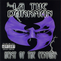 La the Darkman- Heist of the century