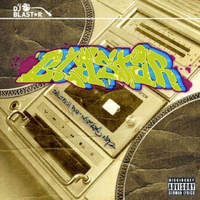 b77e3-djblastar_deutschrap_mixtape