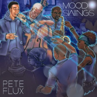 Pete Flux- Mood Swings