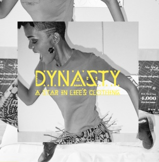 Dynasty- A Star In Life's Clothing