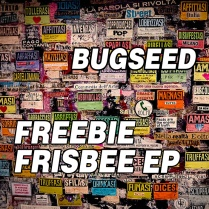 bugseed-Freebie Frisbee EP