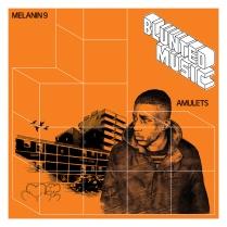 Melanin 9- Amulets EP