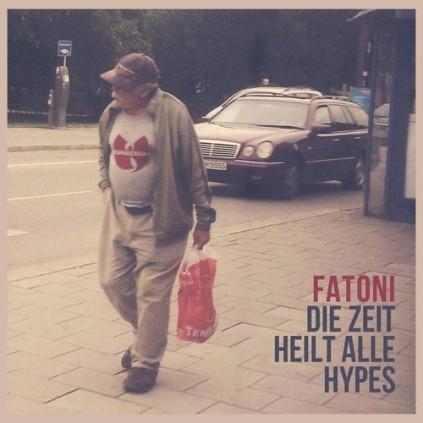 Fatoni- Die Zeit Heilt Alle Hypes