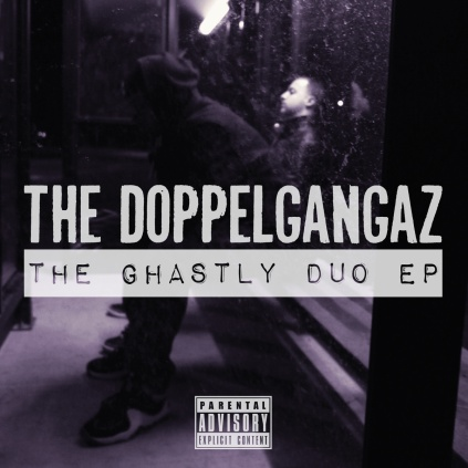 The Doppelgangaz- The Ghastly Duo EP