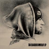 BlabberMouf- Da BlabberMouf LP