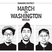 Diamond District- March on Washington Redux