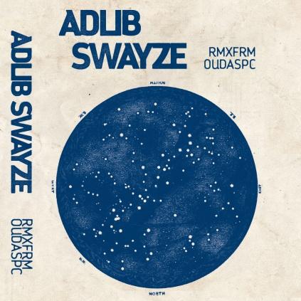 Adlib Swayze- RMXFRMOUDASPC